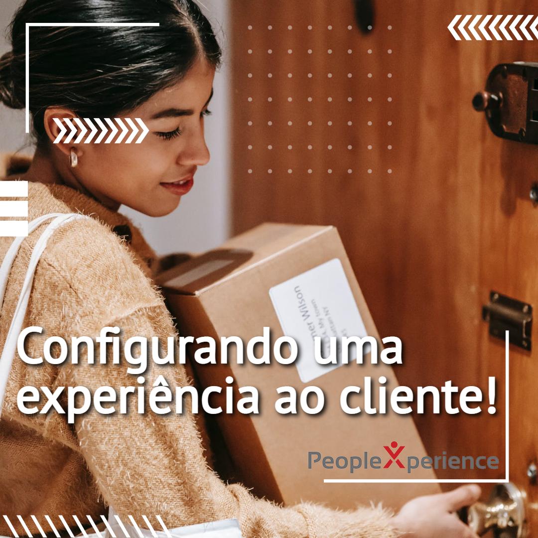 Configurando uma experiência ao cliente